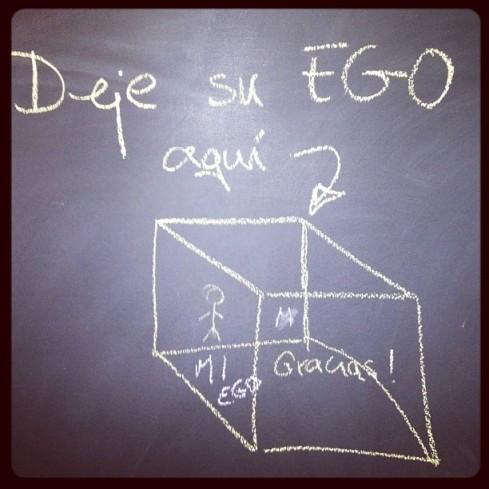 Deje su ego aquí